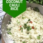 Pinterest graphic. Lime coconut cauliflower rice with text.