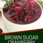 Pinterest graphic. Cranberry sauce with brown sugar and cinnamon with text.