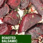 Pinterest graphic. Roasted balsamic beets with text.