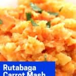 Pinterest graphic. Rutabaga carrot mash with text.