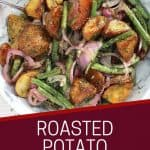 Pinterest graphic. Roasted potato salad with text.