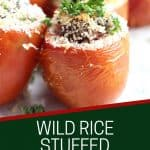 Pinterest graphic. Wild rice stuffed tomatoes with text.