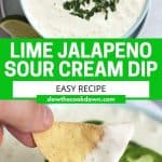 Pinterest graphic. Lime jalapeno sour cream dip with text.