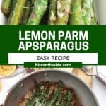 Pinterest graphic. Lemon and parmesan sauteed asparagus with text.