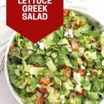 Pinterest graphic. Lettuce Greek salad with text.