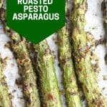 Pinterest graphic. Roasted pesto asparagus with text.
