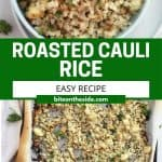 Pinterest graphic. Roasted cauliflower rice with text.