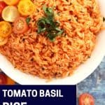 Pinterest graphic. Tomato, basil and garlic rice with text.