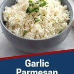 Pinterest graphic. Garlic parmesan rice with text overlay.