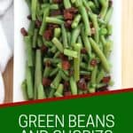 Pinterest graphic. Green beans and chorizo with text overlay.
