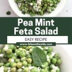 Pinterest graphic. Pea mint feta salad with text overlay.