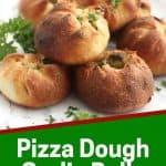 Pinterest graphic. Pizza dough garlic balls with text.