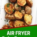 Pinterest graphic. Air fryer baby potatoes with text overlay.