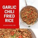 Pinterest graphic. Garlic chili fried rice with text overlay.